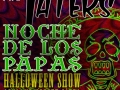 Noche De Los Papas Halloween Show, 2014