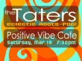 Positive Vibe Cafe, Mar 2014